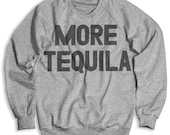 More Tequila (Men's / Unisex)