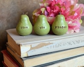 Gift for grandma, love you grandma pears ...Three handmade decorative clay pears...3 Word Pears, vintage green, Birthday Christmas gift
