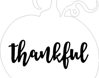 Thankful decal or stencil lettering only, pumpkin is for visual purposes only free shipping