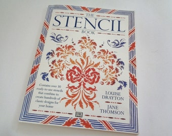 The Stencil Book by Louise Drayton and Jane Thomson