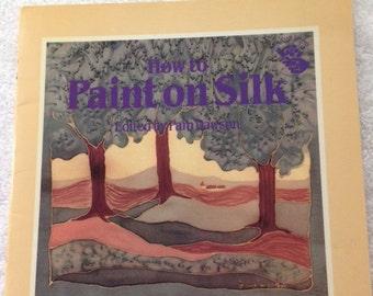 Paint On Silk
