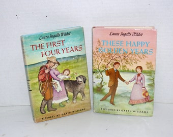 Little House on the Prairie Children's Books - TWO Books - These Happy Golden Years - The First Four Years