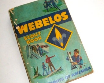 Vintage Webelos Scout Book, Boy Scouts of America, BSA, Scouting Handbook, Manual, Uniform, Badge Activities, 1974 Printing  (196-16)