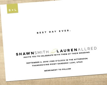 modern wedding invitation, best day ever, black and white wedding invitation, custom printable wedding invitation