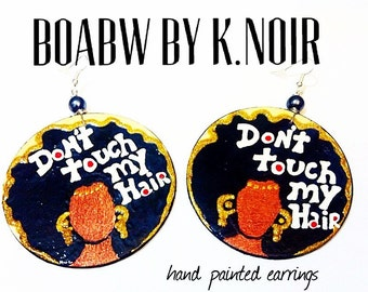 Don't Touch My Hair Earrings