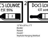 "Custom for cnovogradac - Doc's Lounge Sign Per Proof - 12""W x 8""H x 1""T"