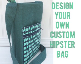 CUSTOMIZE YOUR OWN  - crossbody hipster bag - Deposit only