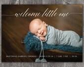 Welcome Little One - Custom Digital Photo Baby Birth Announcement BOY or GIRL