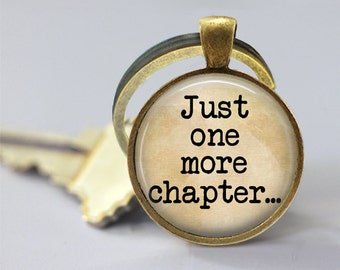 One More CHAPTER Charm Keychain - Inspirational, Gifts for Teachers, Birthday Gift, Quote, Graduation Gift, Keys