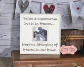 Picture Frame, 12x12, In Memory Of, Sympathy, Heaven Quote, Loss of loved one, Bereavement Gift, Heaven in our Home, PrairieBoutique