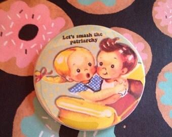Vintage mash-up pin badge - Let's Smash the Patriarchy