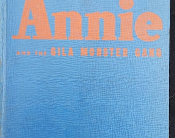 Annie and the Gila Monster Gang, 1944. Little Orphan Annie