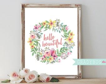 Hello Beautiful Printable Wall Decor Floral Digital Print nursery print Watercolor Floral Wreath 8x10 instant download