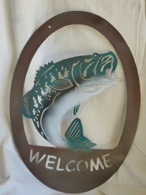 Bass Welcome Sign Rustic Welcome Sign Fish Sign Custom Metal
