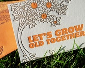 Let's Grow Old Letterpress Greeting Card