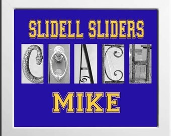 COACH Letter Art 5x7 or 8x10 Print , you choose colors for your team, Name of Coach added