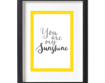 Nursery Wall Art | Digital Download | You are my Sunshine