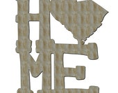 Unfinished Wood Home Sign with your State 23 inch tall