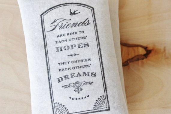 Thoreau Friends Quote Botanical Sachet - Friendship Gifts - Literary Gift for Friends