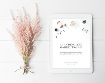 Branding and Marketing 101: A Guide to Boost Your Business, Inspire Ideas, and Create a Brand that Represents You and Your Work