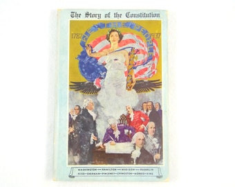 First Edition of The Story of The Constitution 1787-1937 by Sol Bloom