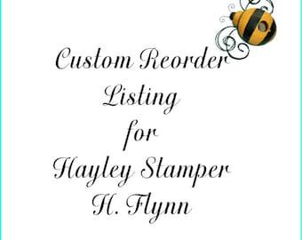 Custom Reorder Listing for Hayley Stamper  H. Flynn