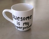 Mug - Awesome is my Superpower