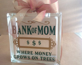 Bank of Mom Vinyl Glass Block Bank