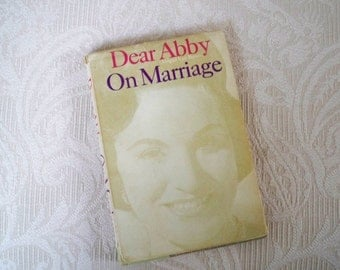 """Vintage Book """"Dear Abby On Marriage"""" 1962 Book Humor Guidance"""