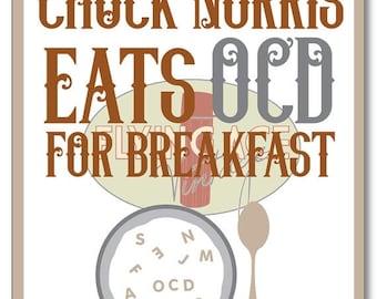 FALL SALE Chuck Norris Eats OCD for Breakfast Digital Download Print Ocd Awareness Self Help Mental Health Illness Obsessive Compulsive Diso