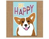 Dog Magnet, Corgi Magnet, Dog Fridge Magnet, Dog Lover Gift, Corgi Lover, Graduation Gift, Pet Lover Gift, Be Happy Magnet, Corgi Gift