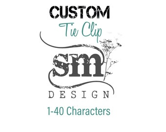 Custom Tie Clip: 1-40 Characters / Stainless Steel Copper Brass