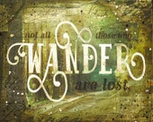 Those Who Wander - paper print - J.R.R. Tolkien nature word travel art