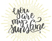 You Are My Sunshine, Nursery Wall Art, Nursery Print, Gray and Yellow Nursery, You Are My Sunshine Printable, Hand Lettered INSTANT DOWNLOAD