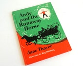 Andy and the Runaway Horse by Jane Thayer 1963 Hc / Vintage Childrens Book