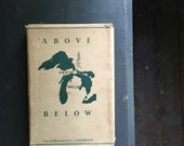 Above below C G Knoblock 1952 first edition   tales from the upper peninsula   Michigan