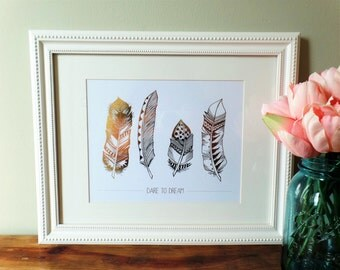 Dare to Dream, Hand-Drawn Feathers, 8x10 Real Foil Print