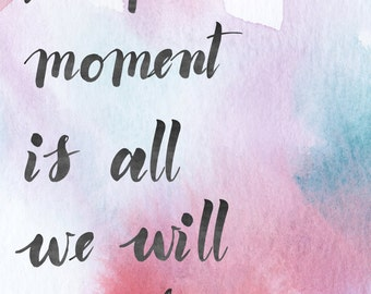 Present-Printable Art, Inspirational Print, Typography Quote, Motivational Poster, Wall Decor, digital download