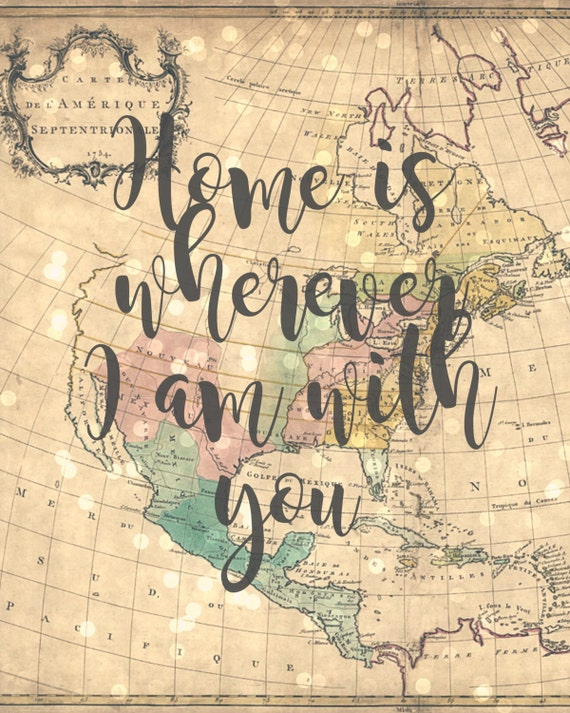 Home is wherever I am with you 8x10 Travel Theme Printable