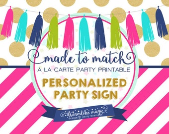 Made to Match Party Printable- Party Sign