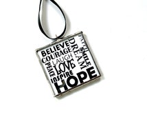 Ornament, inspirational words, black white, typography home, believe courage love inspire dream smile peace, stained glass ornament wall art