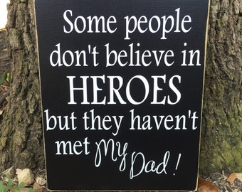Father's Day Gift ~Custom Wood Sign ~Step Dad Gift ~Hero Sign ~Dad Gift ~Daddy Gift ~Personalized Gift ~Gift For Him ~Military Dad Gift