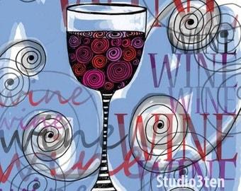 Wine Print 8 x 10 Signed Art Print / Wine Lover Merlot Cabernet Cocktail Party Blues Swirls