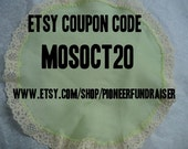 MOSOCT20 Coupon Code 20% off on Purchases of 10 Dollars or More During October at Pioneer Fundraiser Etsy Shop