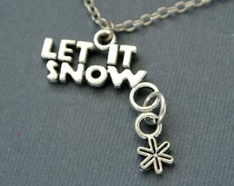 Let it Snow Necklace, Winter Necklace, Winter Jewelry, Snowflake Necklace, Christmas Necklace, Christmas Jewelry, Let It Snow, Snowflake