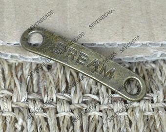 10 pcs Antique Brass dream Bracelet Connectors Pendant ,Bracelet Connectorspendant findings