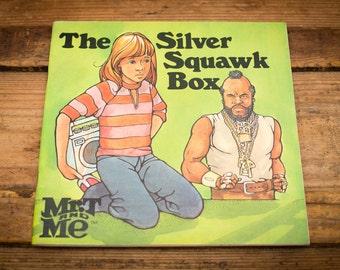 Mr. T and Me PB Book, The Silver Squawk Box, Rap Hip Hop, Vintage 80s