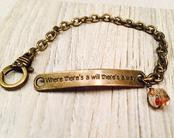 "Inspirational jewelry ""Where there's a will there's a way"" base metal link bracelet with Swarovski crystal bead dangel"