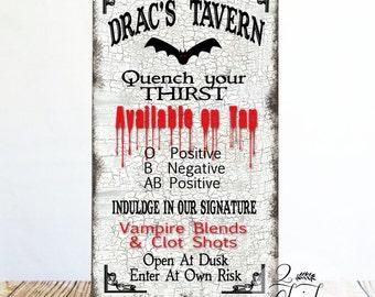 Drac's Tavern Primitive Sign, Halloween Sign, Dracula Sign, Vampire Sign, Halloween Decor
