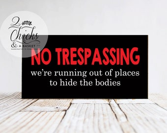 Funny No Trespassing Sign, Halloween Wall Decor, Funny Halloween Sign